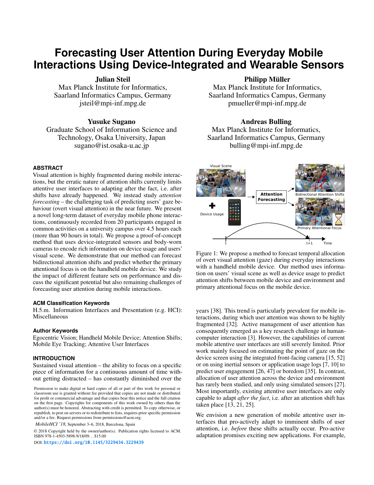 Forecasting User Attention During Everyday Mobile Interactions Using Device-Integrated and Wearable Sensors